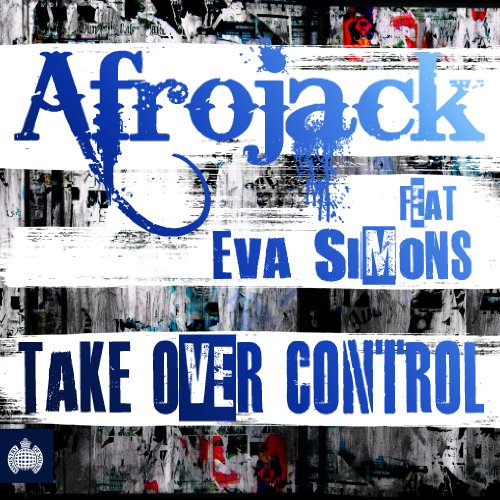 Afrojack feat. Eva Simons - Take Over Control - Zortam Music