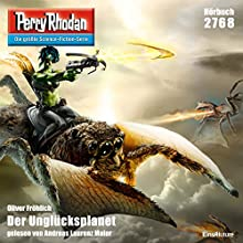 Der Unglücksplanet (Perry Rhodan 2768) (       UNABRIDGED) by Oliver Fröhlich Narrated by Andreas Laurenz Maier