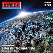 Unter der Technokruste (Perry Rhodan 2701)   Christian Montillon