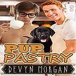 Pup Pastry   Devyn Morgan