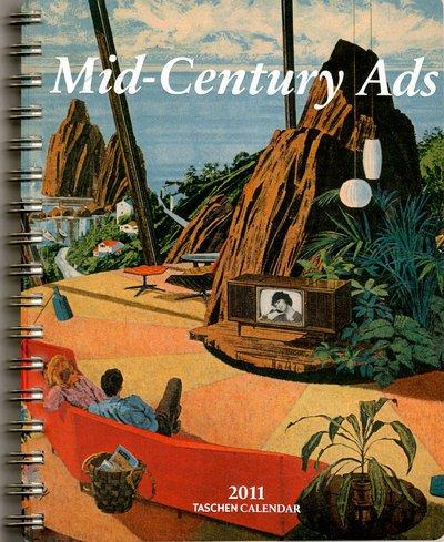 Mid-Century Ads - 2011 (Taschen Diaries)