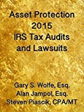img - for Asset Protection 2015: IRS Tax Audits and Lawsuits book / textbook / text book