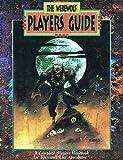 Werewolf Players Guide (Werewolf - the Apocalypse)