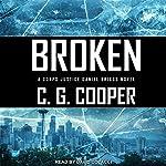 Broken: Corps Justice Daniel Briggs Series, Book 3 | C. G. Cooper