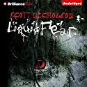 Liquid Fear Audiobook by Scott Nicholson Narrated by Tanya Eby