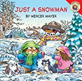 Little Critter: Just a Snowman (006053947X) by Mayer, Mercer