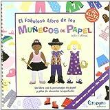 El Fabuloso Libro de Los Munecos de Papel (Spanish Edition)