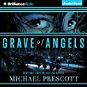 Grave of Angels Audiobook by Michael Prescott Narrated by Joyce Bean