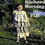 Richard Herring in Fiji | Richard Herring
