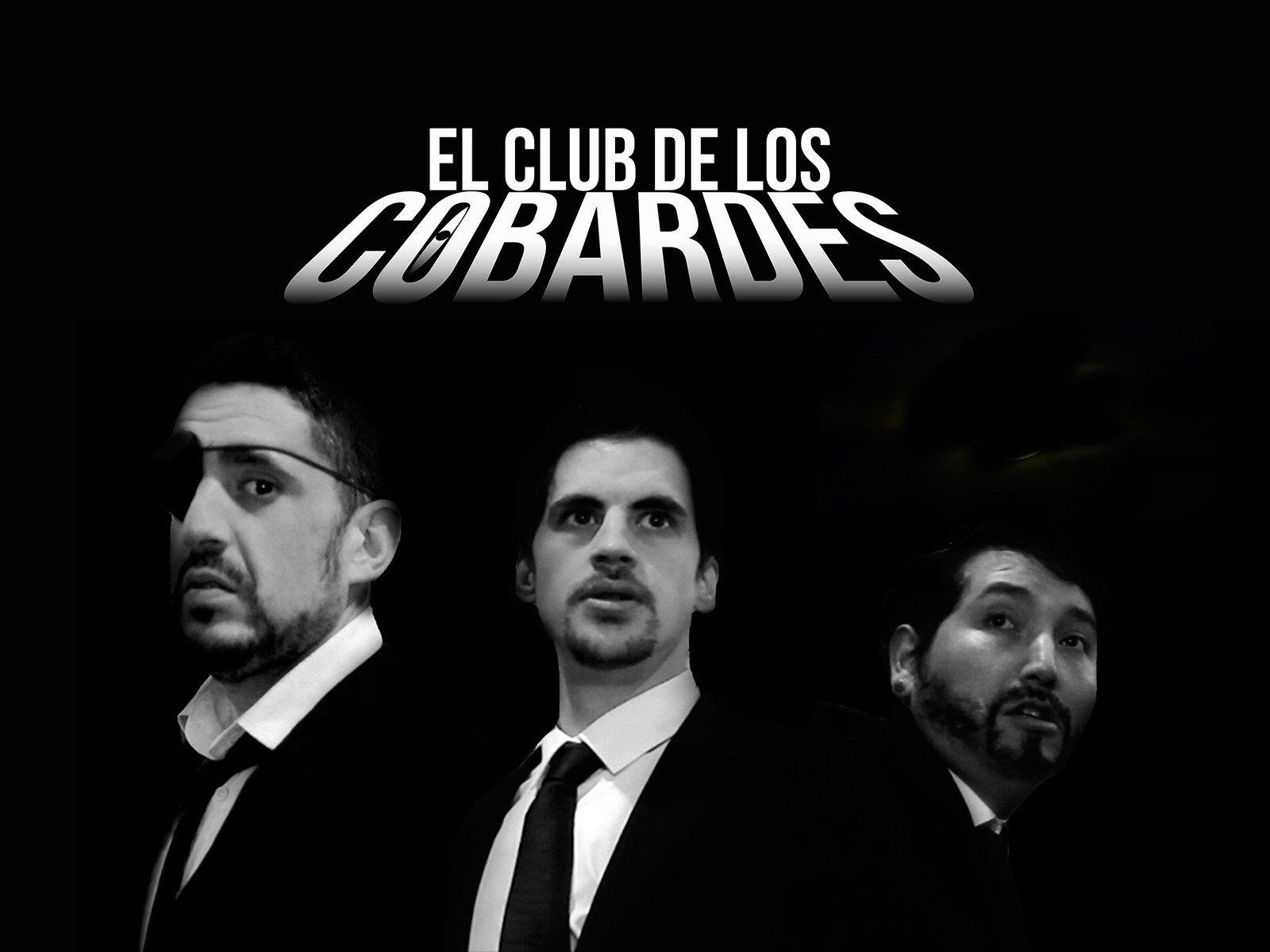 El club de los cobardes - Season 1