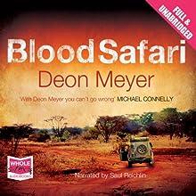 Blood Safari | Livre audio Auteur(s) : Deon Meyer Narrateur(s) : Saul Reichlin