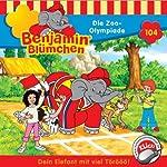 Die Zoo-Olympiade (Benjamin Blümchen 104) | Elfie Donnelly