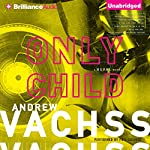 Only Child: A Burke Novel #14 | Andrew Vachss