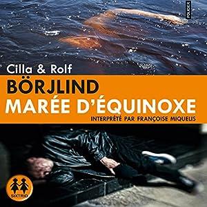 Marée d'equinoxe (Olivia Rönning 1) | Livre audio