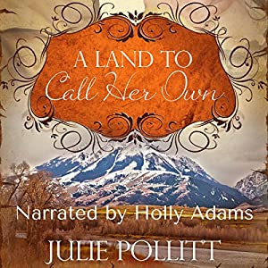 A Land to Call Her Own Audiobook