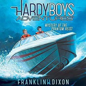Mystery of the Phantom Heist Audiobook