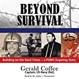 img - for Beyond Survival: Building on the Hard Times - a POW's Inspiring Story book / textbook / text book