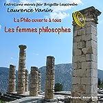 La philo ouverte à tous : Les femmes philosophes | Laurence Vanin,Brigitte Lascombe
