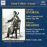 ドヴォルザーク:チェロ協奏曲(カザルス/チェコ・フィル/セル)/ブラームス:二重協奏曲(ティボー/カザルス/コルトー)(1929, 1937)