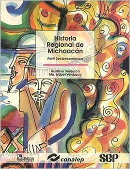 of Michoacan: Perfil Socioeconomico/ Socioeconomic Profile (Modelo