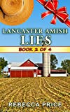 Download Lancaster Amish Lies (The Lancaster Amish Juggler Book 2)
