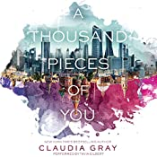 A Thousand Pieces of You by Claudia Gray – Review