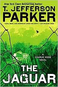 The Jaguar: A Charlie Hood Novel: T. Jefferson Parker: 9780451239112