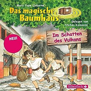 Im Schatten des Vulkans (Das magische Baumhaus 13) Hörbuch