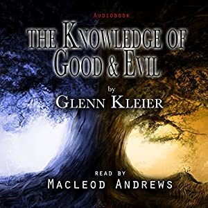 The Knowledge of Good & Evil Audiobook