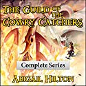 The Guild of the Cowry Catchers: A Story of Pirates and Panamindorah, Complete 5-Book Series (       UNABRIDGED) by Abigail Hilton Narrated by Abigail Hilton, Full Cast