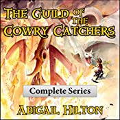 The Guild of the Cowry Catchers: A Story of Pirates and Panamindorah, Complete 5-Book Series | [Abigail Hilton]