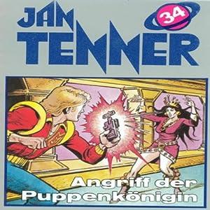 Angriff der Puppenkönigin (Jan Tenner Classics 34) Hörspiel
