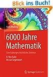 6000 Jahre Mathematik: Eine kulturges...