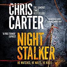 The Night Stalker | Livre audio Auteur(s) : Chris Carter Narrateur(s) : Thomas Judd