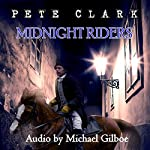 Midnight Riders | Pete Clark