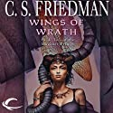 Wings of Wrath: Magister Trilogy, Book 2 (       UNABRIDGED) by C. S. Friedman Narrated by Elisabeth Rodgers