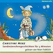 Sandmännchengeschichten für 3 Minuten | Christine Merz
