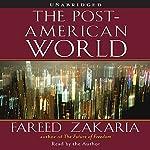 The Post-American World | Fareed Zakaria
