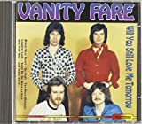 Vanity Fare Will You Still Love Me Tomorrow