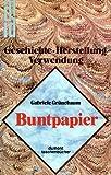 img - for Buntpapier: Geschichte, Herstellung, Verwendung (DuMont Taschenbucher) (German Edition) book / textbook / text book