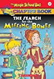 The Search for the Missing Bones (0439107997) by Moore, Eva / Enik, Ted (Illustrator) / Cole, Joanna