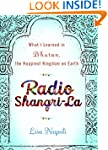 Radio Shangri-La: What I Learned in B...