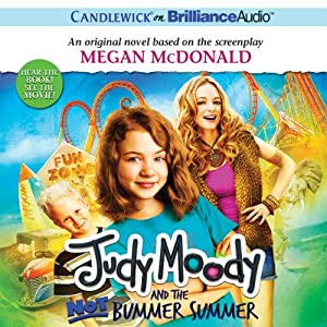 Judy Moody and the Not Bummer Summer | [Megan McDonald]