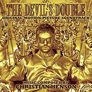 The Devil's Double (Original Motion Picture Soundtrack)