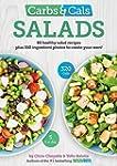 Carbs & Cals Salads: 80 Healthy Salad...