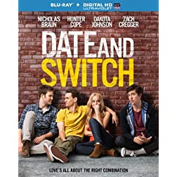 Date & Switch [Blu-ray]
