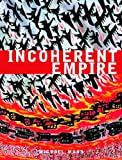 Incoherent Empire (1859845827) by Michael Mann