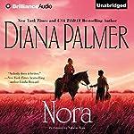 Nora   Diana Palmer