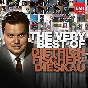 The Very Best of Dietrich Fischer-Dieskau