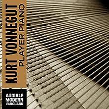 Player Piano (       UNABRIDGED) by Kurt Vonnegut Narrated by Christian Rummel